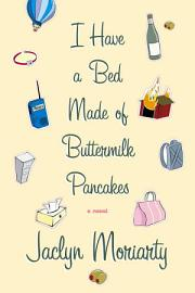 I Have A Bed Made Of Buttermilk Pancakes
