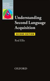Understanding Second Language Acquisition 2nd Edition - Oxford Applied Linguistics: Edition 2