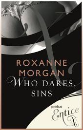 Who Dares Sins