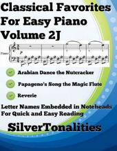 Classical Favorites for Easy Piano Volume 2 J