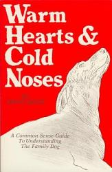 Warm Hearts And Cold Noses Book PDF