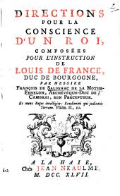 Directions pour la conscience d'un Roi, composées pour l'instruction de Louis de France, Duc de Bourgogne. Edited by F. de Saint-Germain, pseud., i.e. Prosper Marchand