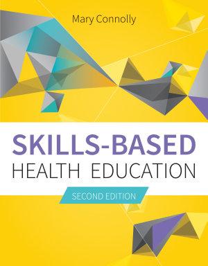 Skills Based Health Education