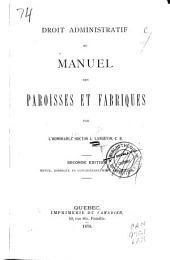 Droit administratif ; ou, Manuel des paroisses et fabriques
