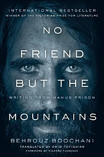 No Friend but the Mountains Book