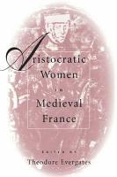 Aristocratic Women in Medieval France PDF