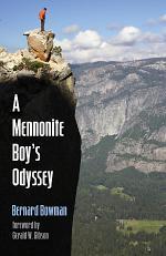 A Mennonite Boy's Odyssey