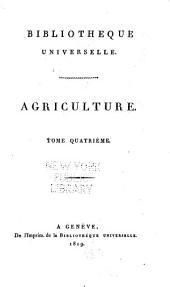 Bibliothèque universelle des sciences, belles-lettres, et arts: Agriculure, Volume4