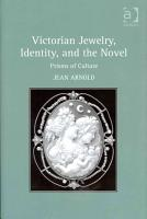 Victorian Jewelry  Identity  and the Novel PDF