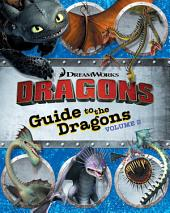 Guide to the Dragons: Volume 2