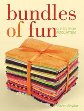 Bundles of Fun: Quilts From Fat Quarters, Edition 3