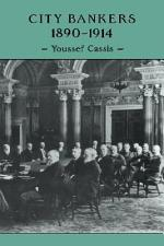 City Bankers, 1890-1914