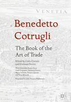 Benedetto Cotrugli     The Book of the Art of Trade PDF