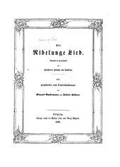 Der Nibelunge Lied: Abdruck der Handschrift des Freiherrn Joseph von Lassberg
