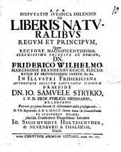 Disp. ... de liberis naturalibus regum et principum