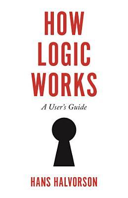 How Logic Works