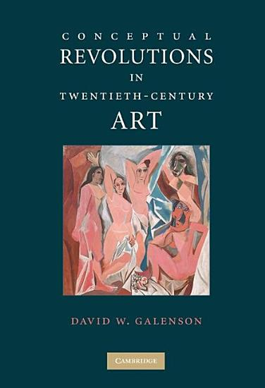 Conceptual Revolutions in Twentieth Century Art PDF