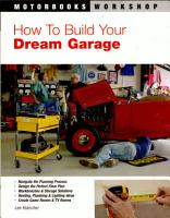 How To Build Your Dream Garage PDF