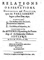 The Compleat History of Independency. Upon the Parliament Begun 1640. By Clem. Walker, Esq. Continued Till this Present Year 1660. which Fourth Part was Never Before Published