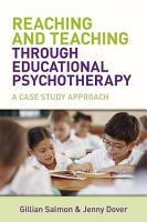 Reaching and Teaching Through Educational Psychotherapy PDF