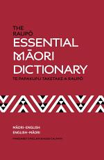 The Raupo Essential Maori Dictionary