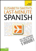 Last Minute Spanish with Audio CD  A Teach Yourself Guide PDF