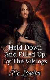 Held Down And Filled Up By The Vikings