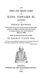 The First and Second Parts of King Edward IV: Histories