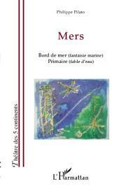 Mers: Bord de mer (fantaisie marine) - Primaire (fable d'eau)