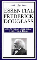 The Essential Frederick Douglass Book