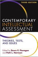 Contemporary Intellectual Assessment  Third Edition PDF