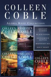 The Aloha Reef Collection: Distant Echoes, Black Sands, Dangerous Depths, Midnight Sea, and Holy Night