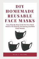 DIY Homemade Reusable Face Masks