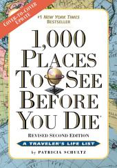 1,000 Places to See Before You Die: Revised Second Edition, Edition 2