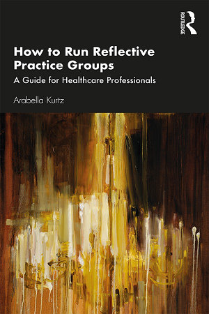 How to Run Reflective Practice Groups