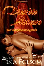 Discrète Morsure (Un mariage Scanguards) (Les Vampires Scanguards - Tome 8 1/2)