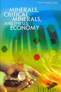 Minerals  Critical Minerals  and the U S  Economy
