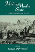 Making Muslim Space in North America and Europe PDF