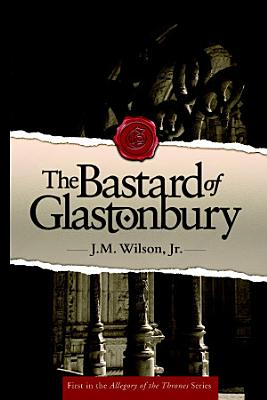 The Bastard of Glastonbury PDF