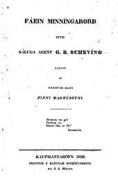 Fáein minníngarorð eptir sáluga agent G.B. Scheving [samin af fornvin hans Finni Magnússyni].