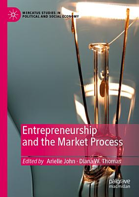 Entrepreneurship and the Market Process