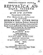Exercitatio hist. polit. De republica antiqua veterum Germanorum