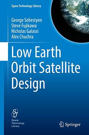 Low Earth Orbit Satellite Design PDF