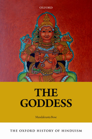The Oxford History of Hinduism  The Goddess