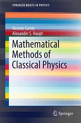 Mathematical Methods of Classical Physics