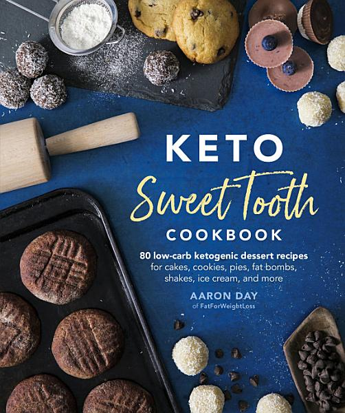 Download Keto Sweet Tooth Cookbook Book