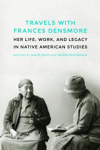 Travels with Frances Densmore PDF