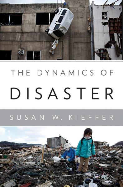 Download The Dynamics of Disaster Book