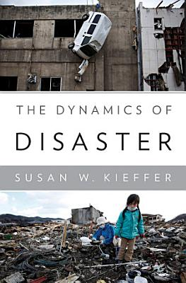 The Dynamics of Disaster PDF