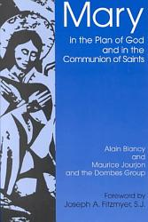 Mary In The Plan Of God And In The Communion Of The Saints Book PDF
